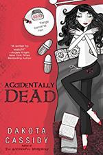 Accidentally Dead -- Dakota Cassidy