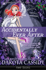 Accidentally Ever After -- Dakota Cassidy