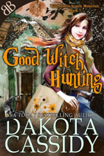 Good Witch Hunting -- Dakota Cassidy