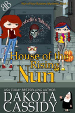 House of the Rising Nun Dakota Cassicy