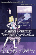 Marty's Horrible, Terrible Very Bad Day - Dakota Cassidy