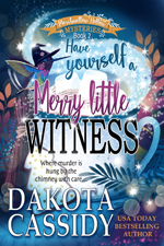 Have Yourself a Very Little Witness -- Dakota Cassidy