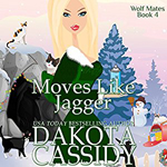 Moves Like Jagger -- Dakota Cassidy