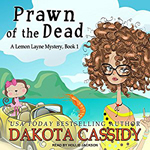 Prawn of the Dead -- Dakota Cassidy
