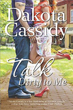 Talk Dirty To Me -- Dakota Cassidy