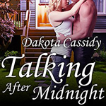 Talking After Midnight -- Dakota Cassidy