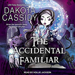 The Accidental Familiar-- Dakota Cassidy