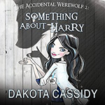 The Accidential Werewolf -- Dakota Cassidy