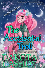 The Accidential Troll Dakota Cassidy