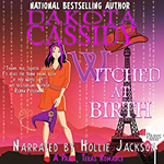 Witched at Birth -- Dakota Cassidy